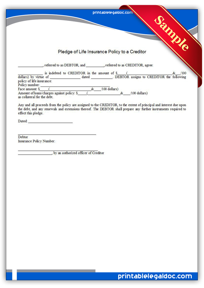 Free Printable Pledge Of Life Insurance Policy To A Creditor Form